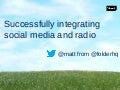Radio and Social Media - How to drive awareness