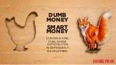 Dumb Money, Smart Money: Funding an...