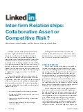 LinkedIn Inter-firm Relationships: Collaborative Asset or Competitive Risk