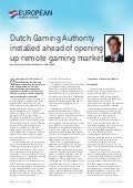 Dutch gaming authority installed ahead of opening up remote gaming market. By Justin Franssen and Frank Tolboom of VMW Taxand.