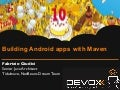 Building Android apps with Maven
