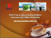 DXN France Opportunité d'affaire - ...