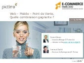 Web – Mobile – Point de Vente. Quel...