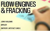 Flow Engines & Fracking The Social Web