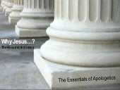 The Essentials of Apologetics - Why...
