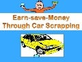 Earn and save money from your unwanted car scrapping