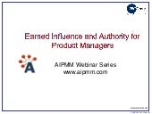 Earned influence and authority  for product managers