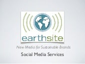 Earthsite Social Media Services