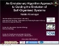 Evolutionary Algorithms for Self-Organising Systems