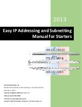 Easy IP Addressing and Subnetting Manual for Starters