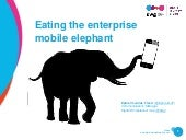 Eating the enterprise mobile elephant - Digital Workplace Group (DWG)