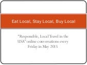 Responsible Local Travel in the USA: Eat local stay local buy local