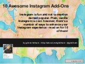 10 Awesome Ways To Enhance Your Instagram Experience