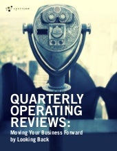 Quarterly Operating Reviews: Moving Your Business Forward by Looking Back