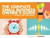 The Complete Small Business Owner's Guide to Managing Money, Time, and Talent