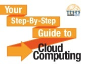 Your Step-By-Step Guide to Cloud Co...