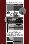 Ebooksclub.org  structuring_politics__historical_institutionalism_in_comparative_analysis__cambridge_studies_in_comparative_politics_