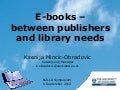 E-books – between publishers and library needs