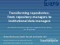 Transforming repositories: from repository managers to institutional data managers