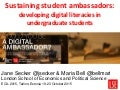 Sustaining student ambassadors: developing digital literacies in undergraduate students