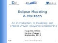 Eclipse Modeling & MoDisco - An Introduction to Modeling and (Model Driven) Reverse Engineering
