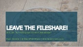 Leave the Fileshare, and join the Enterprise Content Revolution!