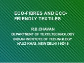 Eco fibres and ecofriendly textiles...