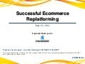 Successful Ecommerce Replatforming (Webinar)