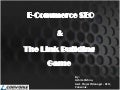 Ecommerce Seo & the Link Building Game