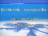 Economic Geography Ppp Presentation