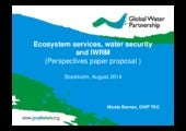 Ecosystem Services, Water Security and IWRM. By Nicole Bernex.