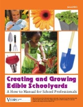 Creating and Growing Edible Schooly...
