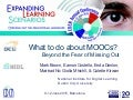 What to do about MOOCs? Beyond the Fear of Missing Out