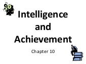 Intelligence and Achievement