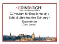 Curriculum for Excellence and school libraries: the Edinburgh experience
