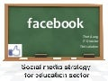 Social media strategy for Education sector