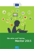 Education and Training Monitor 2015: Informe de seguimiento Objetivos 2020