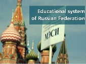 Educational system of russian feder...