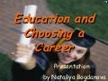 Education and choosing a career