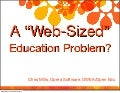 A web sized education problem?
