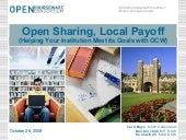 OCW- Open Sharing, Local Payoff
