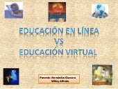Educ virtual vs educ en linea
