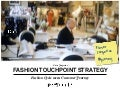 Fashion Touchpoint Strategy - The Fashion Cycle Meets Customer Journey
