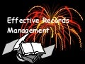 Effective Records Management   Introduction