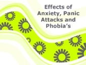 Effects of anxiety, panic attachs a...