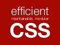 Efficient, maintainable CSS
