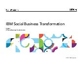 IBM's Social Business Transformation - September 2014 update - presented at ICON UK