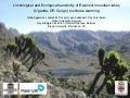 Limnological and Ecological sensitivity of Rwenzori mountain lakes (Uganda - DR Congo) to climate warming [Hilde Eggermont]