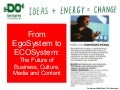Egosystem to Ecosystem: Gerd Leonhard at DoLectures 2010