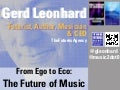 From Ego to Eco: the future of the music business (Futurist, Author and Keynote Speaker Gerd Leonhard)